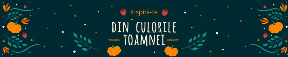 Inspiră și lasă-te inspirat de culorile toamnei